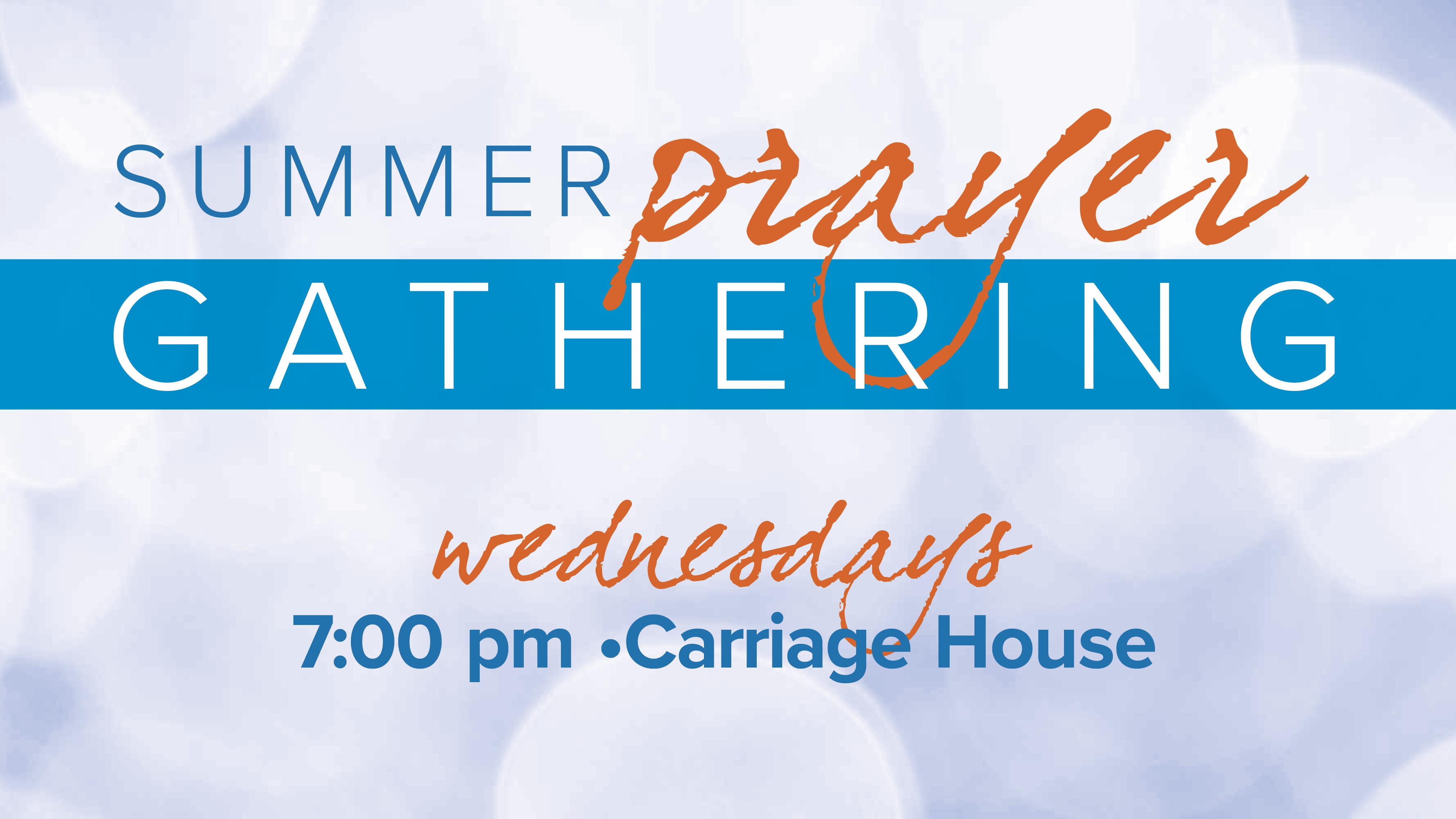Summer Prayer Gathering class=